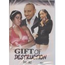 Gift of Destruction