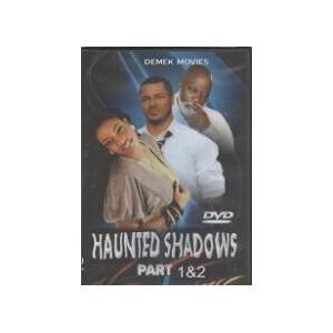 Haunted Shadow 1 & 2