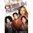Crisis in Paradise