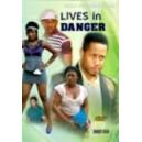 Lives In Danger