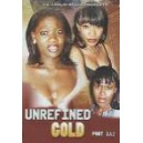 Unrefined Gold