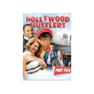 Nollywood Hustler 3 & 4
