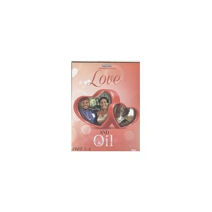 Love and Oil