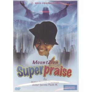 Mount Zion praise - Gospel music
