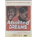 Aborted dream