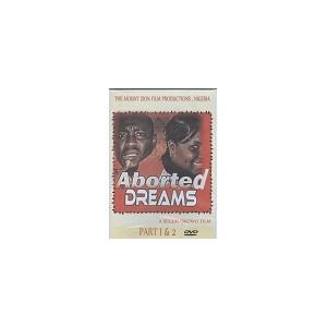 Aborted dreams