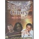 Returned Glory