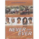 Never Say Ever