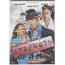 Strength of a man 1 & 2