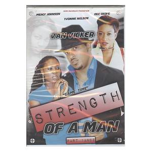 Strength of a man 1 & 2