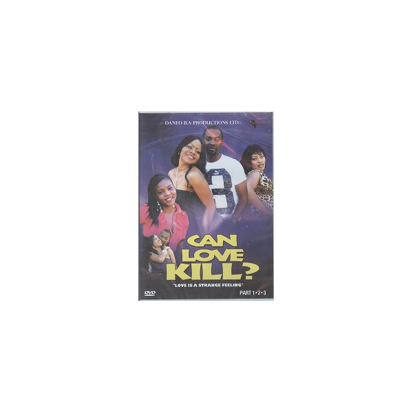Can Love Kill - Africa Movies