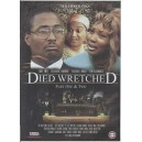 Died Wreched