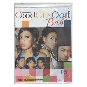 Good Girls Gone bad 1 & 2